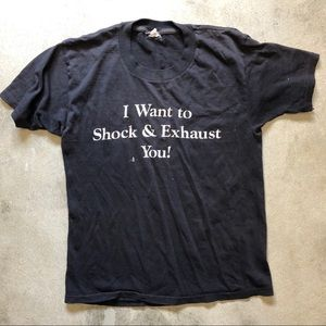 """Tops - """"I Want to Shock and Exhaust You"""" Vintage Tee"""